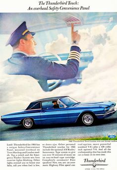 1966 Thunderbird Ad... I hunk this might be why my dad got one.