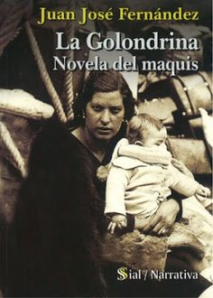 LOS CUENTOS DE MI PRINCESA: LA GOLONDRINA: NOVELA DEL MAQUIS