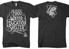 T-Shirt for Hope by Hope by twicolabs #POTD99 07.01.2013 #food #water #education #shelter