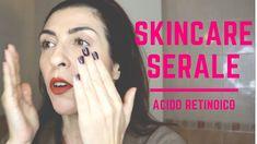 SKINCARE SERALE Stagione fredda - Pelle matura  - Acido retinoico - YouTube