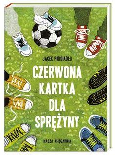 Czerwona kartka dla sprężyny-Podsiadło Jacek