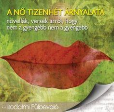 Könyv: A nő tizenhét árnyalata - Hangoskönyv (Dr. Mojzer Győző(Szerk.))