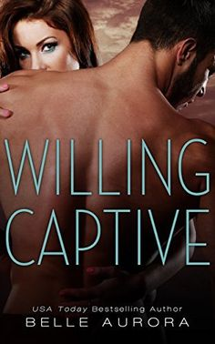 Right now Willing Captive by Belle Aurora is $0.99