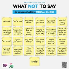 What Not to Say To Someone Battling Mental Illness: Get a grip. Staying in bed all day is just lazy. You are just attention seeking. There are people far worse off than you. Kids Mental Health, Mental And Emotional Health, Mental Health Quotes, Mental Health Matters, Mental Disorders, Bipolar Disorder, Helping Someone With Depression, Mental Illness Awareness, Understanding Anxiety