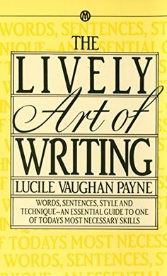The Lively Art of Writing (Mentor Series) by Lucile Vaughan Payne http://www.amazon.com/dp/0451627121/ref=cm_sw_r_pi_dp_DkQaub07P1X5Y