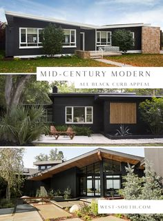 Modern House Exteriors 60184 Mid-Century Modern Style Curb Appeal Ideas from West-South, All Black Mid-Century Exterior Design Ideas Ranch Exterior, Black House Exterior, House Paint Exterior, Exterior House Colors, Modern Exterior, Exterior Design, House Ideas Exterior, Modern Ranch, Mid-century Modern