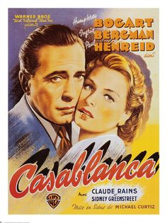 Original Spanish poster from the film ' Casablanca ' starring Humphrey Bogart, Ingrid Bergman and Claude Rains. Posters Vintage, Old Movie Posters, Classic Movie Posters, Cinema Posters, Film Posters, Classic Movies, Retro Posters, Ingrid Bergman, Humphrey Bogart
