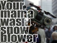 """Short Circuit: """"Your mama was a snow blower"""""""