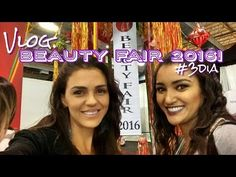 Vlog: Beauty Fair 2016! #3dia