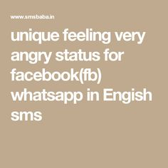 Unique Angry Status, Anger Quotes 2018 in English Anger Quotes, Very Angry, Status Quotes, For Facebook, Feelings, Math, Unique, Places, Rage Quotes