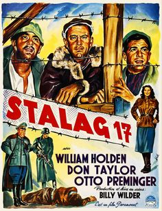 Stalag 17 2740 Movie Poster cine___negro_aventuras_musical_etc Classic Movie Posters, Movie Poster Art, Classic Movies, Michael Moore, Carole Lombard, Great Films, Good Movies, Love Movie, Movie Tv