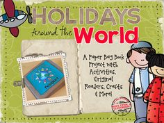 Holidays Around the World- A Fun Paper Bag Passport with Posters, Crafts & More! Teaching Main Idea, Teaching Spanish, Teaching English, Teaching Ideas, Holidays Around The World, Around The Worlds, Maleficent, Paper Bag Books, World Teachers