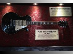 The first guitar at Hard Rock Cafe - Pete Townshend.