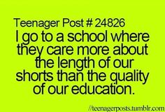 Dress codes are so dumb like wtf just let us wear what we want! No one even SELLS shorts that go past your fingertips!