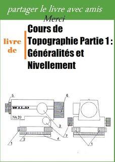 Cours de Topographie Partie 1 : Généralités et Nivellement pdf Word Doc, Autocad, Base, Architecture Design, Projects To Try, 1, House Design, Information, Pdf Book