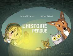 Valérie parle de l'album jeunesse « L'histoire perdue » par Meritxell Marti etXavier Salomo publié chez Seuil jeunesse. LITTÉRATURE JEUNESSE.
