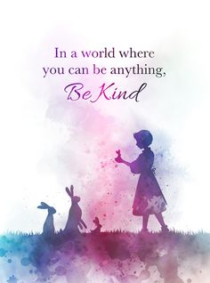 Always be kind to people no matter what. Don't be bad things if not, karma will come to you. Art Prints Quotes, Art Quotes, Life Quotes, Quote Art, Inspirational Quotes, Disney Motivational Quotes, Disney Love Quotes, Disney Princess Quotes, Be Kind Quotes