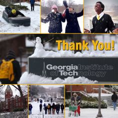 Snowpocalypse 2014 - Students braved the elements. Facilities and Grounds staff worked overtime to keep campus roads clear. Bus drivers helped keep transportation going. Georgia Tech Police stayed fully staffed and took in stranded families. Staff from Georgia Tech Dining worked through the snow to keep campus and first responders fed. To everyone, we say THANK YOU!