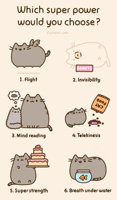 Pusheen's Which super power would you choose? Um, where's teleportation?