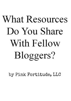 What resources do you share with fellow bloggers by coconutheadsurvivalguide.com