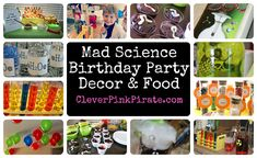 Mad Science Birthday Party Decor and Food