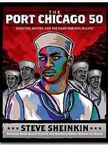 The Port Chicago 50: Disaster, Mutiny, and the Fight for Civil Rights by Steve Sheinkin: This is a fascinating story of the prejudice that faced black men and women in America's armed forces during World War II, and a nuanced look at those who gave their lives in service of a country where they lacked the most basic rights.