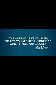 Disney Quote.... So very true......