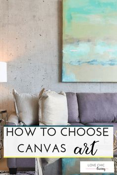 Top tips on how to choose canvas art for your walls. From the design, colour palette and wall layout, everything you need to know about using wall canvas art in your decor is here. Home Decor Trends, Home Decor Inspiration, Modern Canvas Art, Modern Wall Decor, Traditional House, Wall Collage, Canvas Wall Art, Walls, Palette