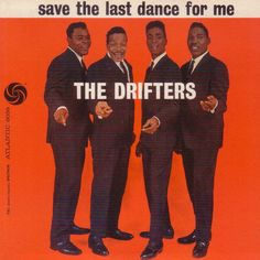 The Drifters - Save the Last Dance for Me (1960)
