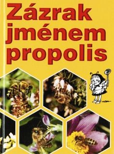 Zázrak jménem propolis Comic Books, Comics, Cover, Author, Cartoons, Cartoons, Comic, Comic Book, Comics And Cartoons