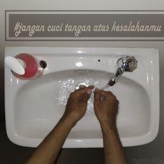 jangan cuci tangan sembarangan