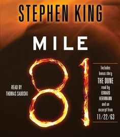 Mile 81 (Kindle Single) by Stephen King Stephen King It, Steven King, Kindle, I Love Books, Books To Read, Book Nooks, Book Authors, Book Lists, The Originals