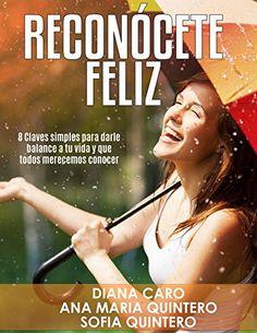 Descargar RECONÓCETE FELIZ de DIANA CARO G Kindle, PDF, eBook, RECONÓCETE FELIZ…
