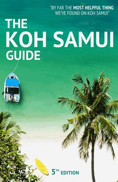 The Koh Samui Guide: The best-selling Koh Samui travel guide available for you to instantly download and start planning your perfect trip right this second: https://www.thekohsamuiguide.com/ | Koh Samui, Thailand