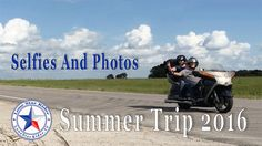 2016 Motorcycle Summer Trip - Selfies