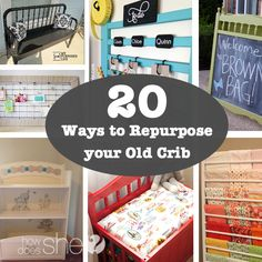 20 Ways to Repurpose your old Crib #howdoesshe #upcycle howdoesshe.com