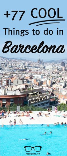 We collected +77 cool things to do in Barcelona including a panoramic swimming pool, red vespa, and the romantic dinner restaurant ever. Find them all at  https://hostelgeeks.com/77-cool-things-to-do-in-barcelona/ All the information  you need about Barcelona at https://one-week-in.com/barcelona/ #thingstodoin #barcelona #whattodobarcelona #barcelonawhattodo #barcelonafunthings #funthingsbarcelona #travel #europe #oneweekbarcelona #guide