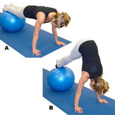 Alicia Sacramone's Workout: Olympic Gymnast. Place your lower legs on a stability ball and get in a pushup position (A). Use your core to pull the ball toward your face as you raise your butt high to form a pike (B). Hold for a second, then roll back out until your body is straight.