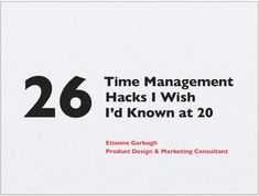 26 Time Management Hacks You Want To Know