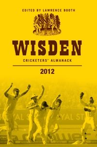 Wisden Cricketers' Almanack 2012 Cricket, Books To Read, How To Find Out, Ebooks, Reading, Large Format, Bloomsbury, Kindle, Objects