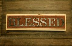 28 BLESSED sign Wooden Sign Metal Sign Housewarming