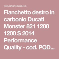 Fianchetto destro in carbonio Ducati Monster 821 1200 1200 S 2014 Performance Quality - cod. PQD456