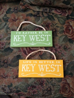I'd rather be in Key West, Life is better in Key West :-)