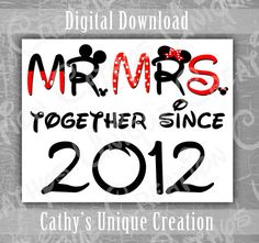 Mr and Mrs Together Since 2012 Couples Shirts, Walt Disney World, 5th Year Wedding Anniversary, Minnie Mouse Ears, Mickey Theme Printable