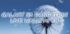 10 Best Apps For Samsung Galaxy Smartphones - Dandelion Live Wallpaper