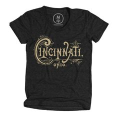 Cincinnati Shirt / By Steve Wolf  Buy it here: https://cottonbureau.com/products/cincinnati