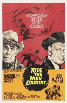 1962 Ride the High Country Great movie. The older you get the better it gets.