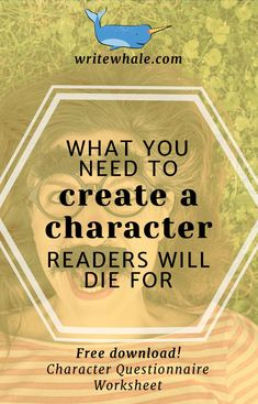 What you need to create a character readers will die for.
