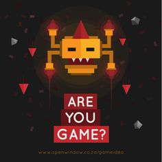 Are you Game? Open Window, Campaign, Games, Movie Posters, Film Poster, Gaming, Plays, Billboard, Game