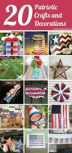 20 Patriotic Craft and Decoration Ideas! | Where The Smiles Have Been.  These are some really cute and easy ways to get your home or party ready for the Fourth of July!